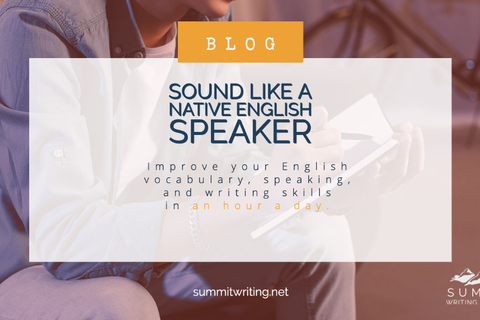 How to Sound Like a Native English Speaker: Improve your English vocabulary, speaking, and writing skills in an hour a day.
