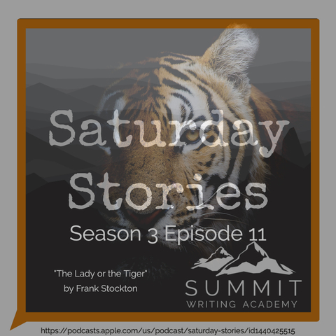 Saturday Stories Podcast Art - The Lady or the Tiger
